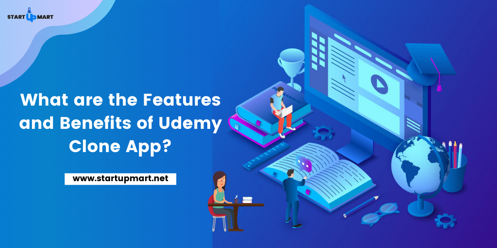 What are the Features and Benefits of the Udemy Clone App?