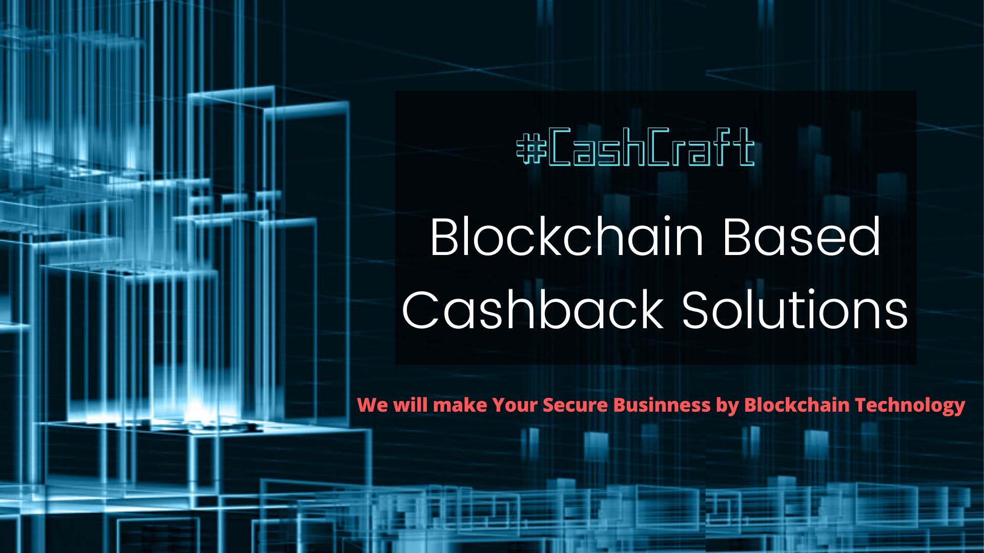 Blockchain Cashback Solutions: Develop your Cashback Website on Decentralized Network