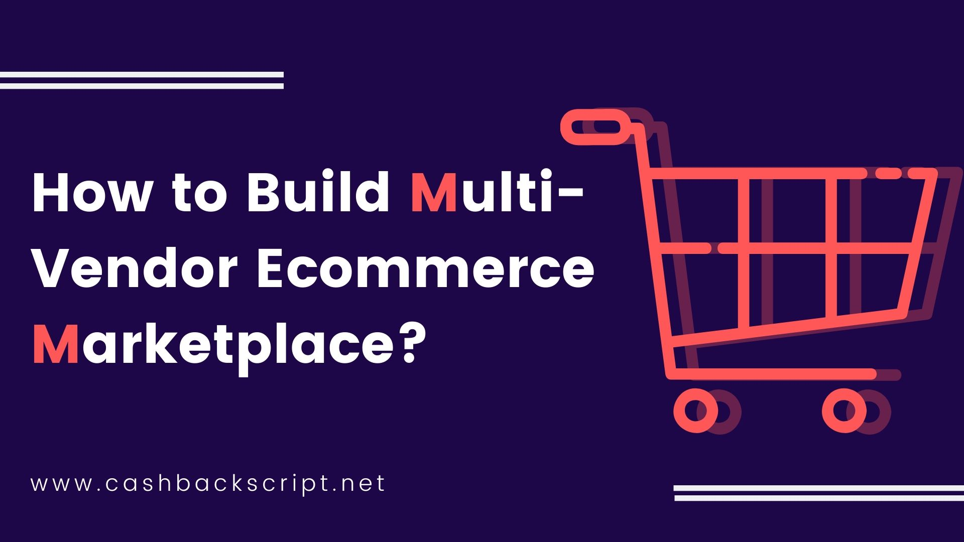 How to Build Multi-Vendor Ecommerce Marketplace?