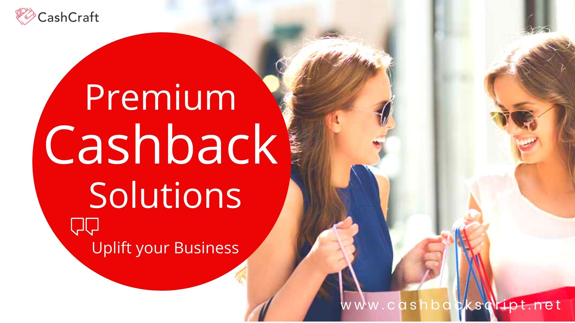 What are the Premium Cashback Solutions that uplift your business?