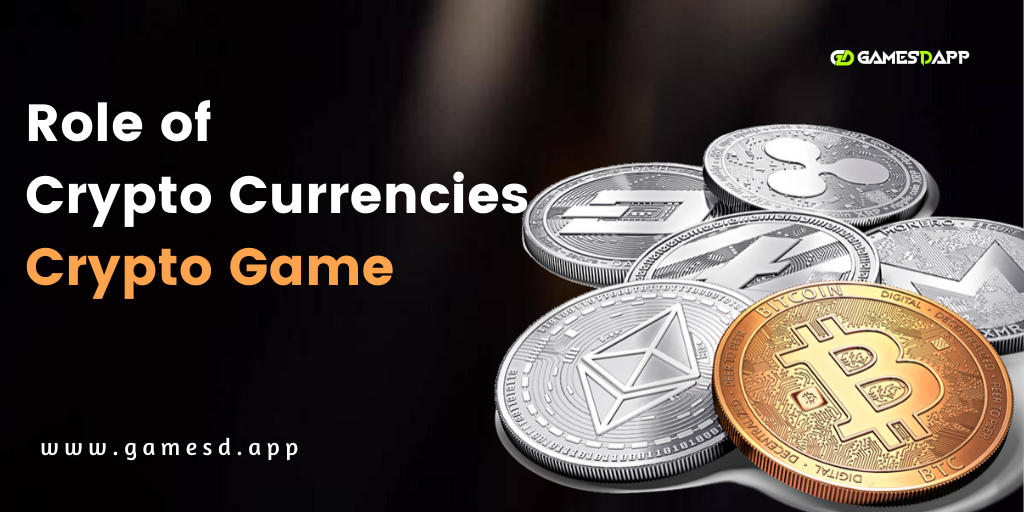 The Role of Crypto Currencies in the Crypto Game