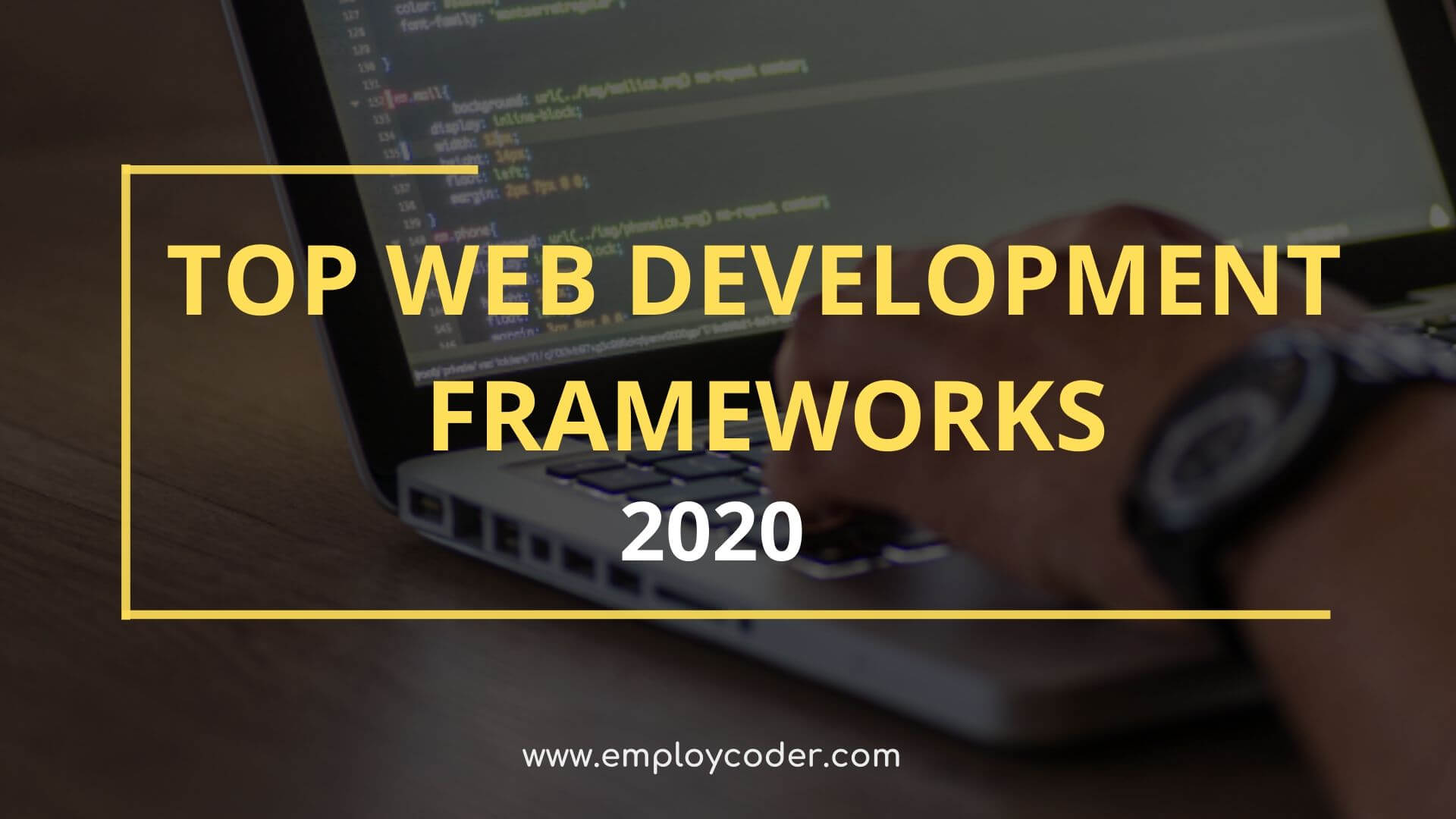 Top Web Development Frameworks 2020