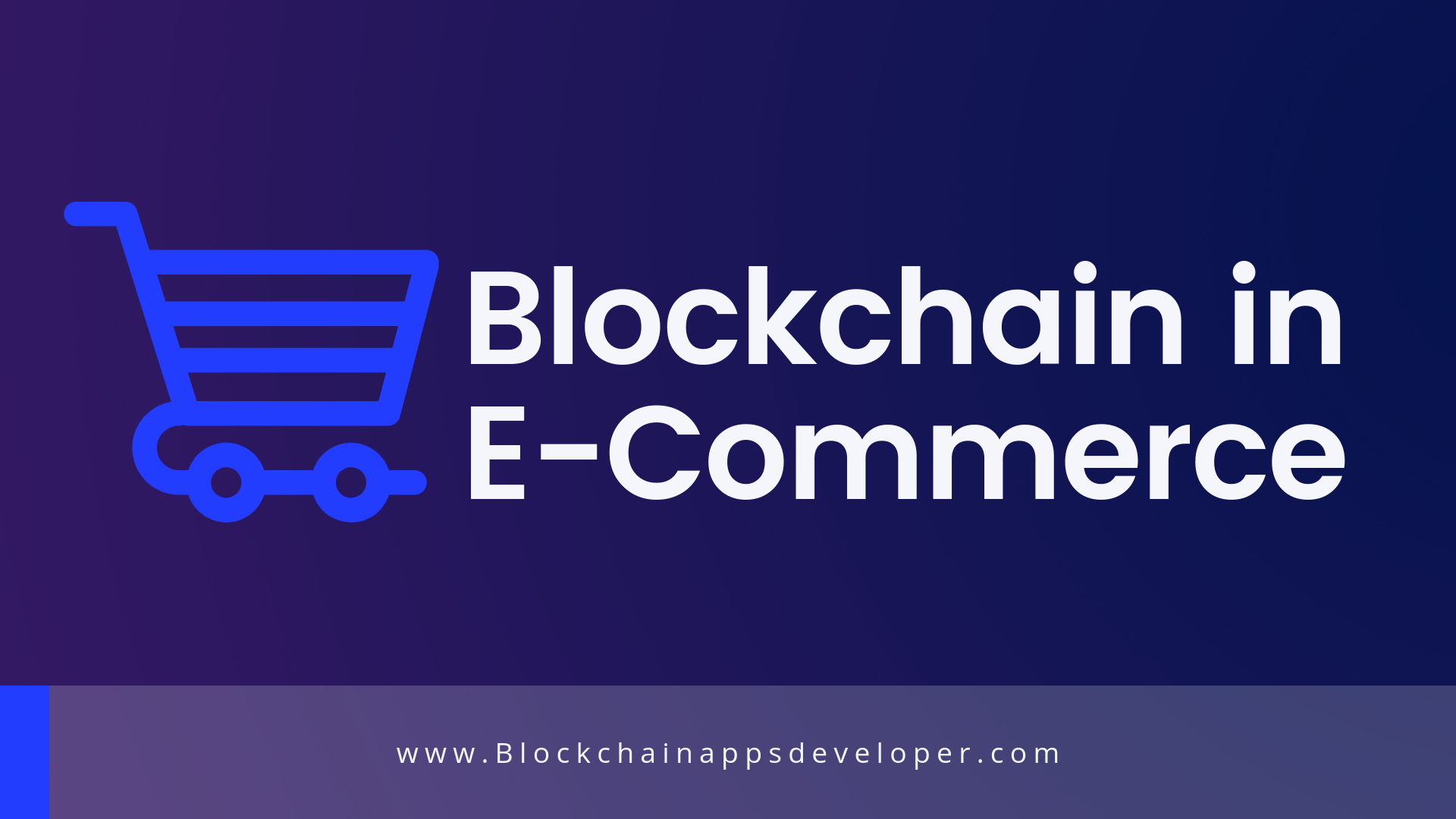 How Blockchain Improves Ecommerce Industry?