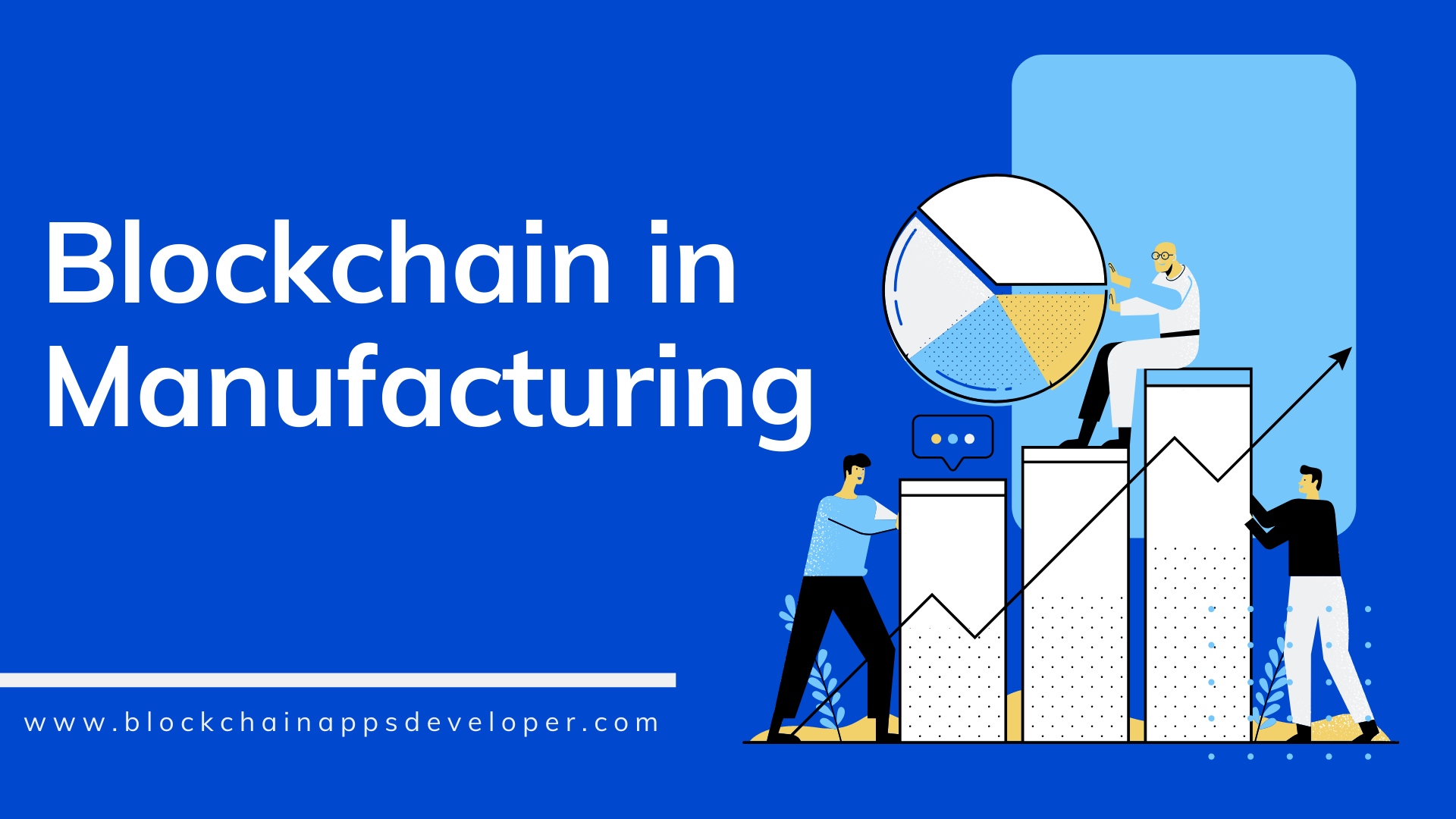 How Blockchain Benefits Manufacturing Industry?