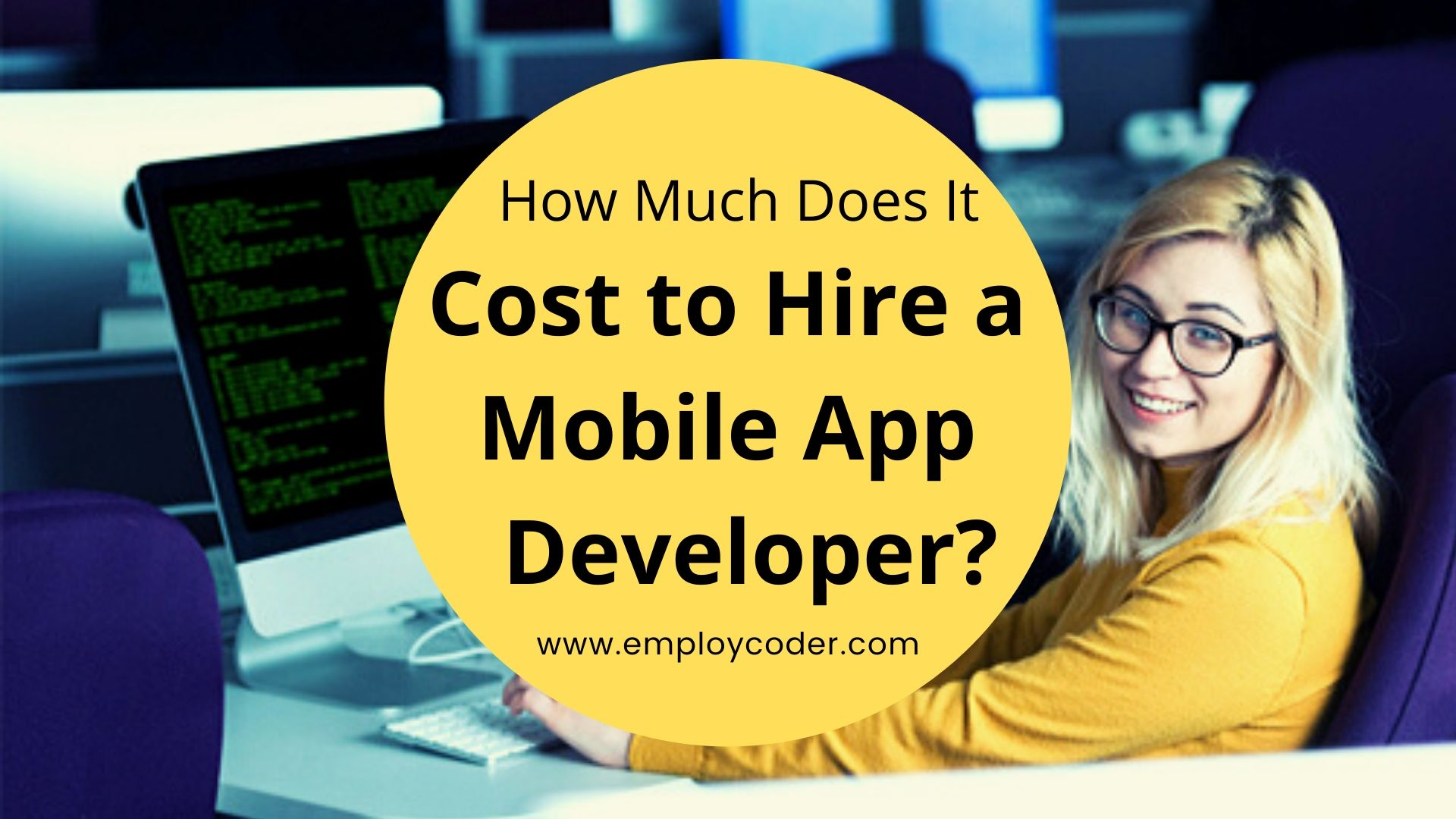 How Much Does it Cost to Hire a Mobile App Developer?
