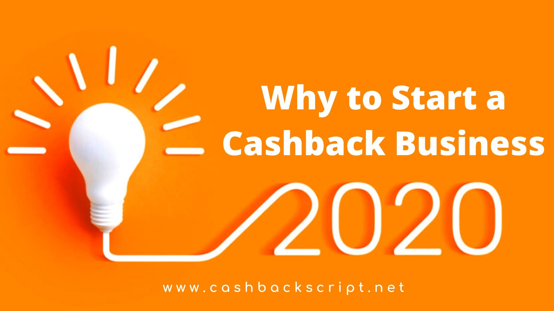 Starting a cashback business - Will it be a best business idea in 2020 ?
