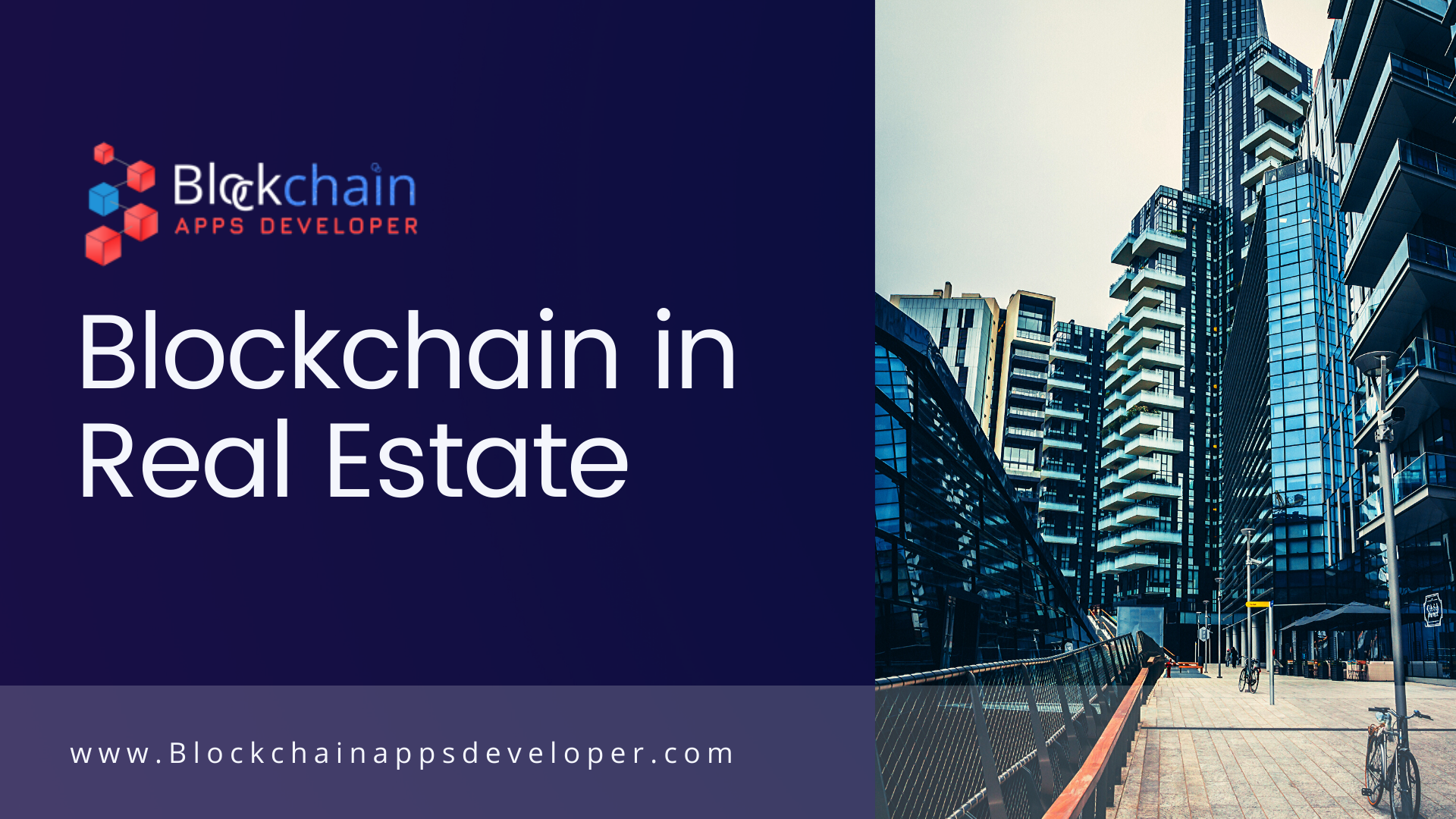 How Blockchain Improves Real Estate Businesses ?