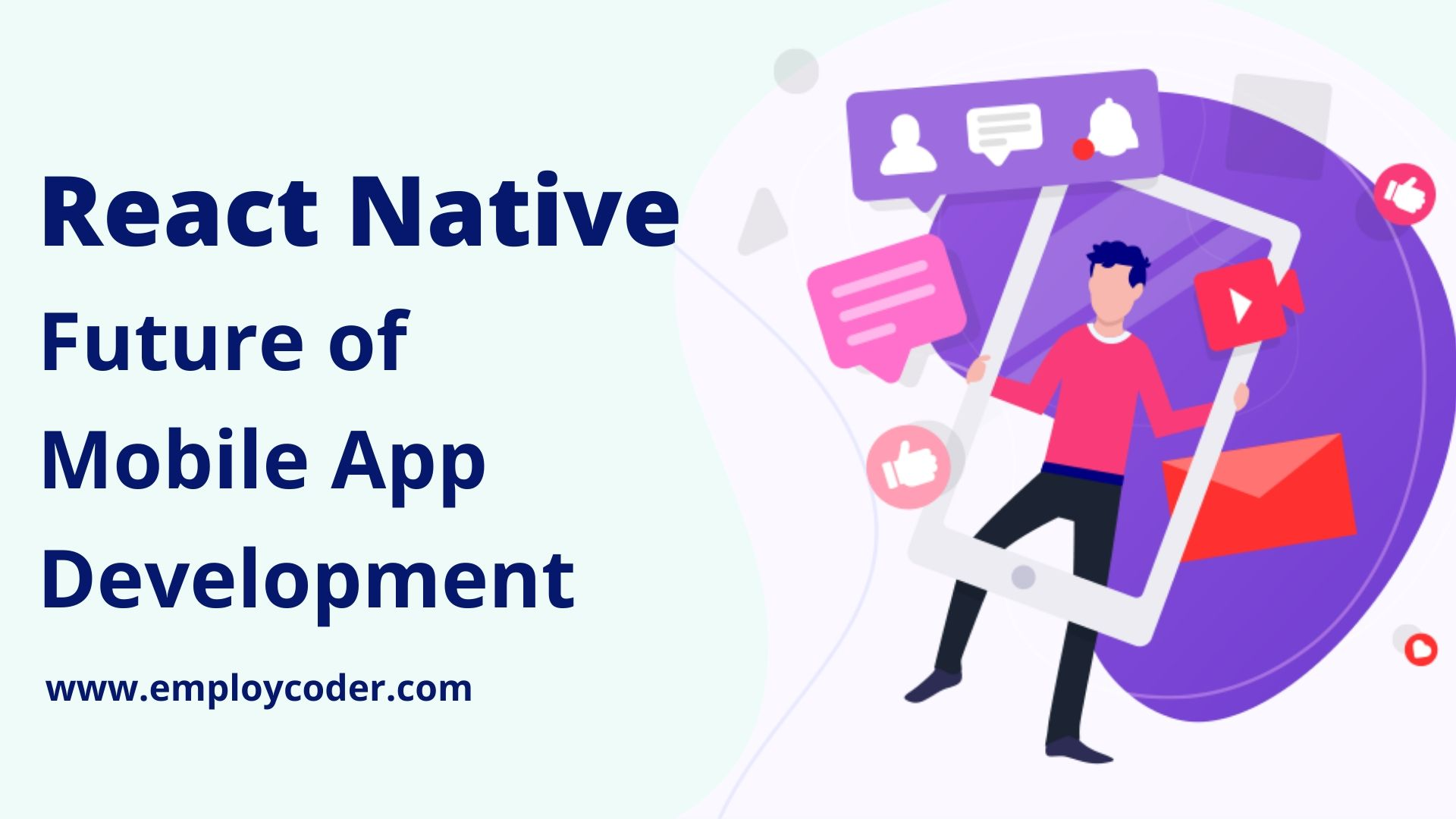 Why to choose React Native for Mobile App Development?