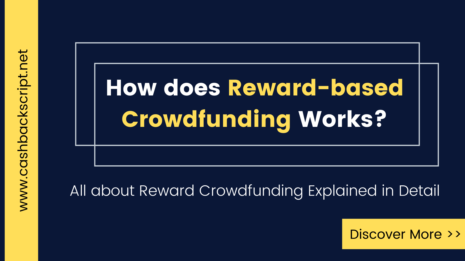 How does Rewards-based Crowdfunding Works?