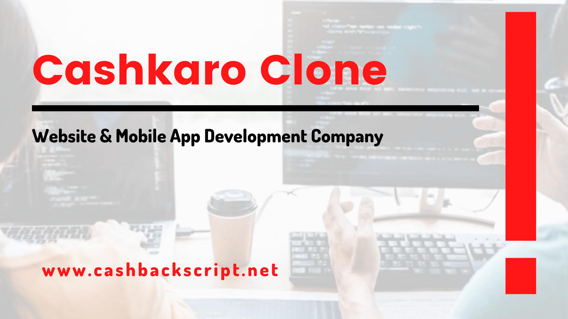 Cashkaro Clone Website & Mobile App Development Company