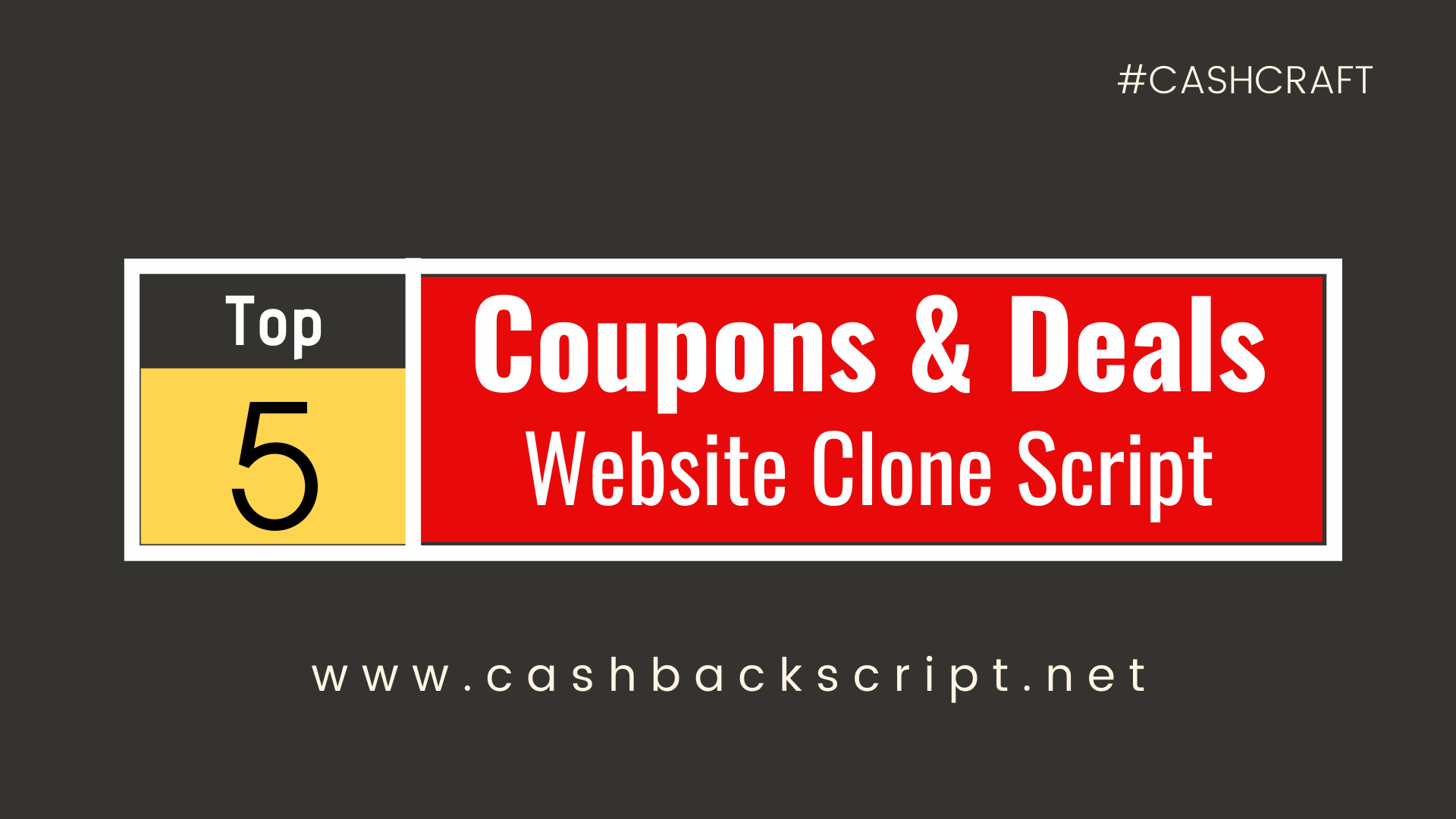 Coupon Clones - Top 5 Coupons & Deals Website Script