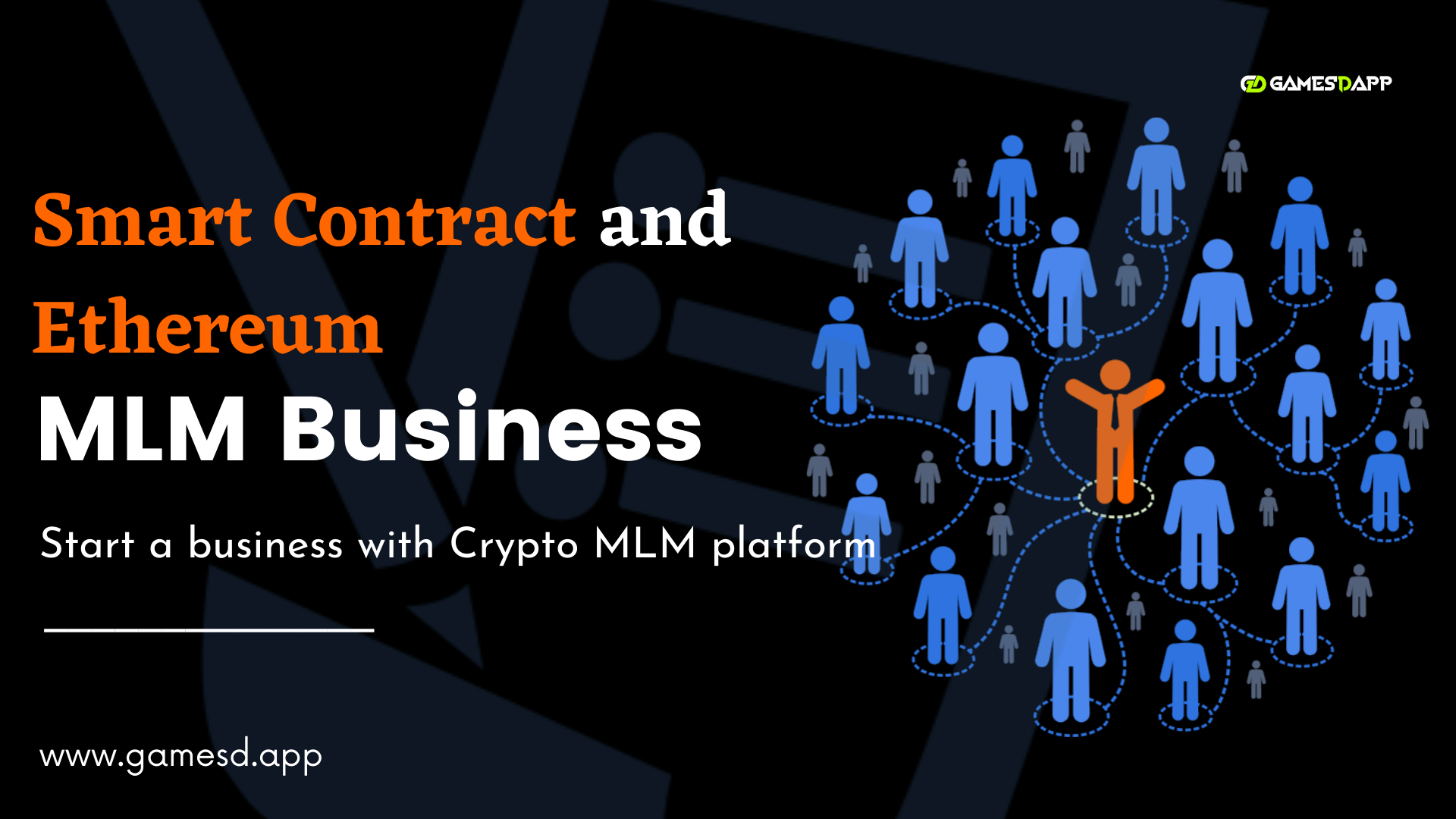Start your MLM Business with Ethereum Dapp and Smartcontract