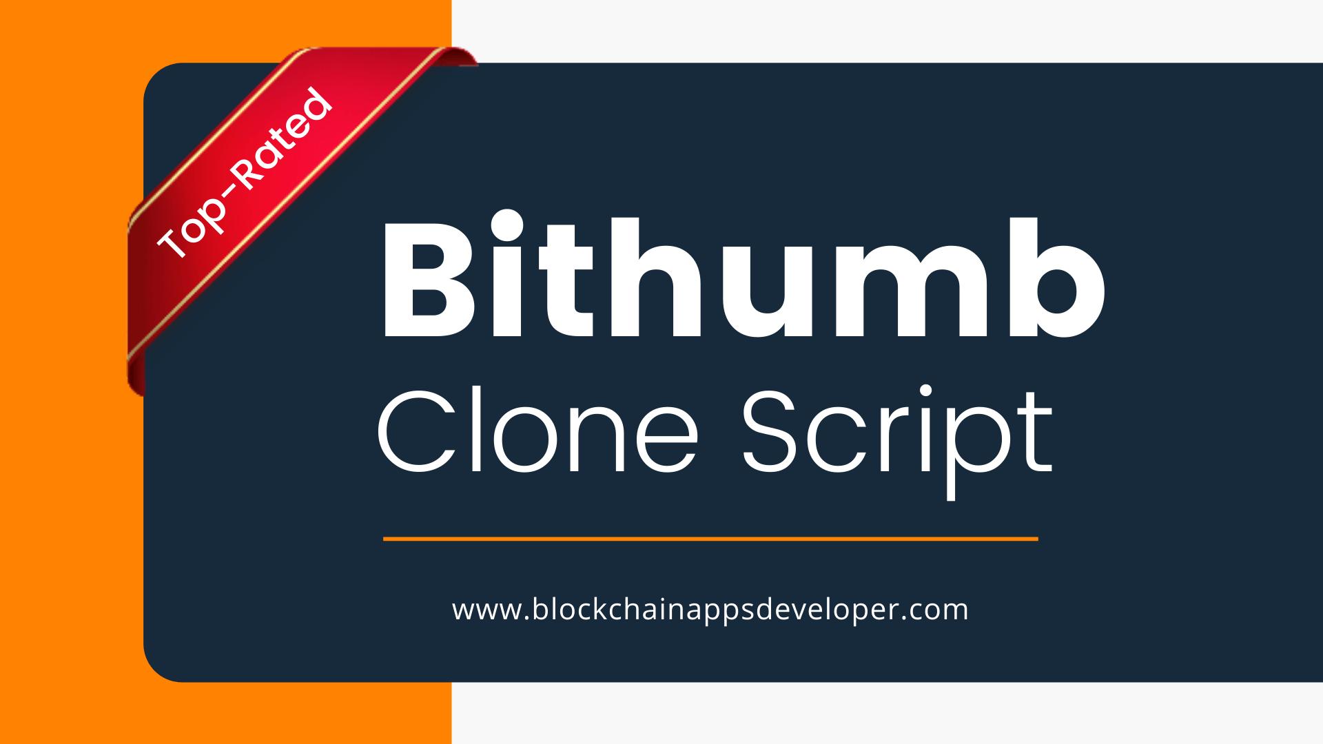 Bithumb Clone Script To Start Cryptocurrency Exchange Like Bithumb