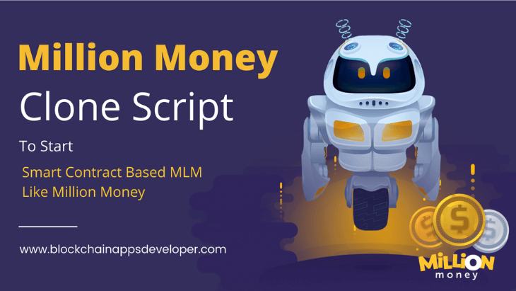 Million Money MLM Clone Script To Start Smart Contract Based MLM Like Million Money