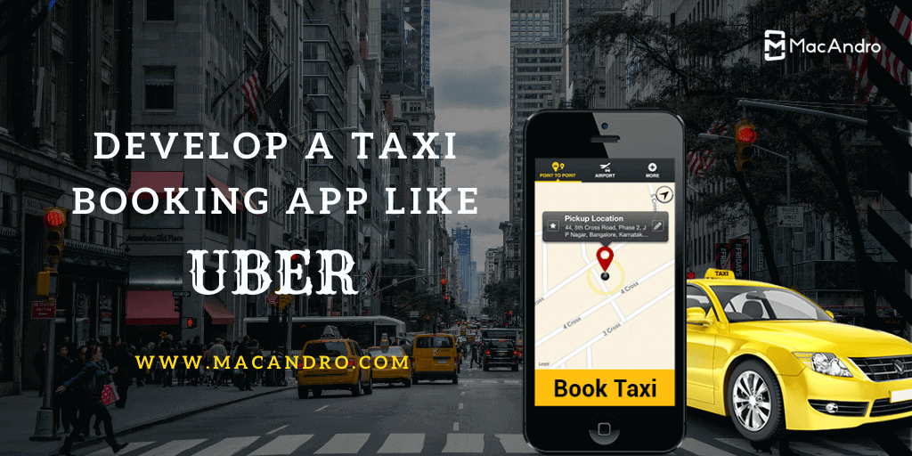 Uber Like App Development- The Pragmatic Taxi Booking App Development