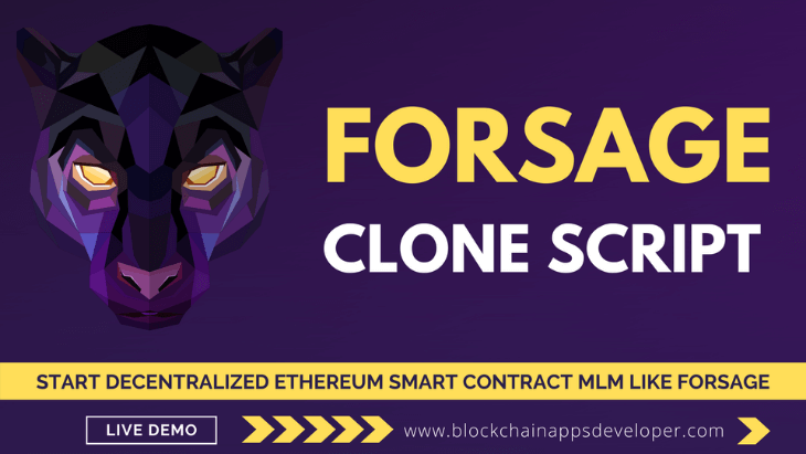 Forsage Clone Script To Start 100% Decentralized Ethereum Smart Contract MLM Like Forsage