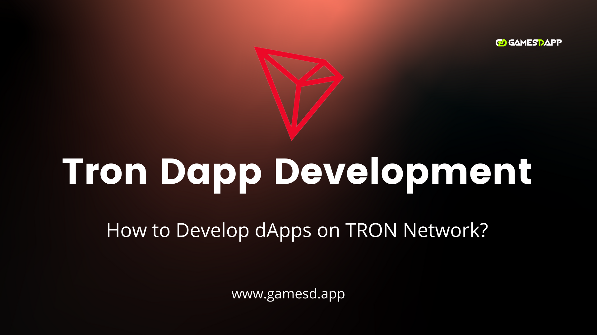 How to Develop dApps on TRON Network? - TRON DApp Development Company
