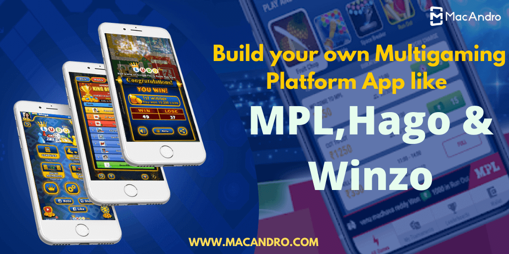 How to Build a Multigaming Platform App Like MPL, WinZO & Hago?