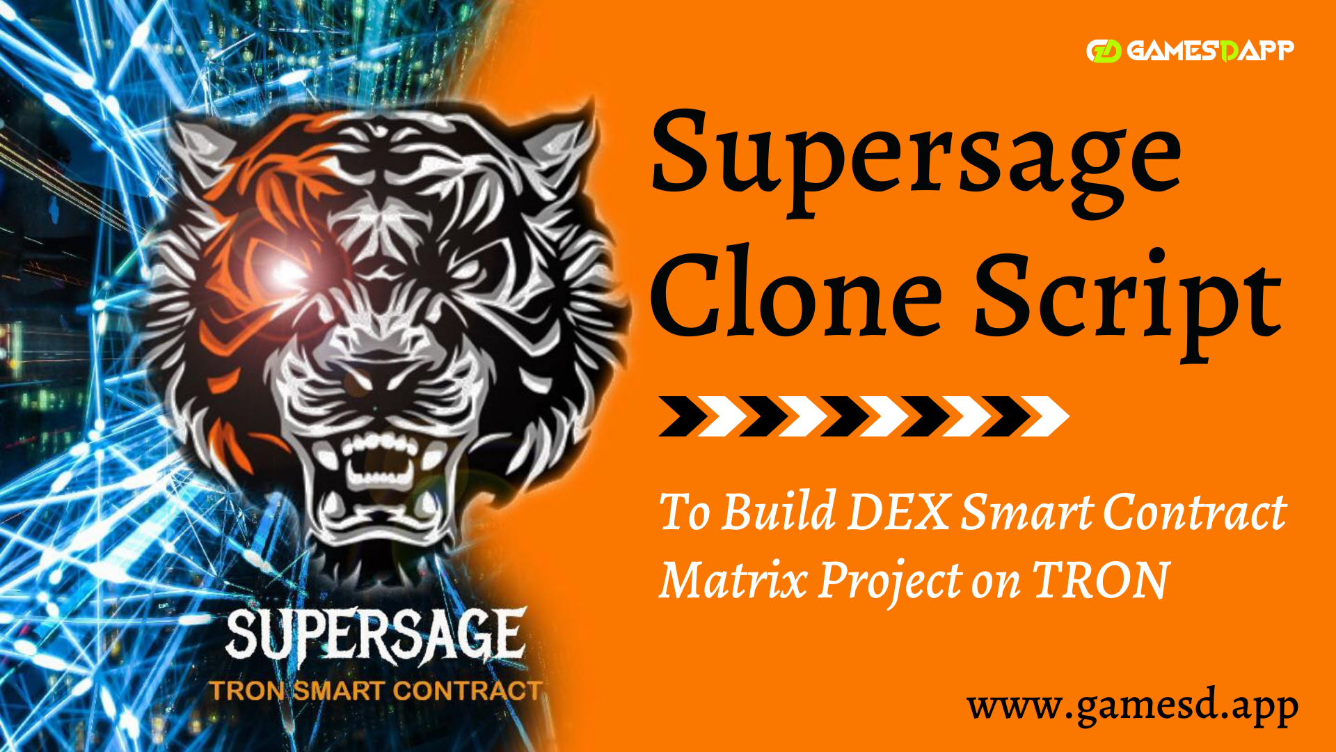 Supersage Clone Script - To Start 100% DEX Smart Contract Matrix Project on TRON Blockchain