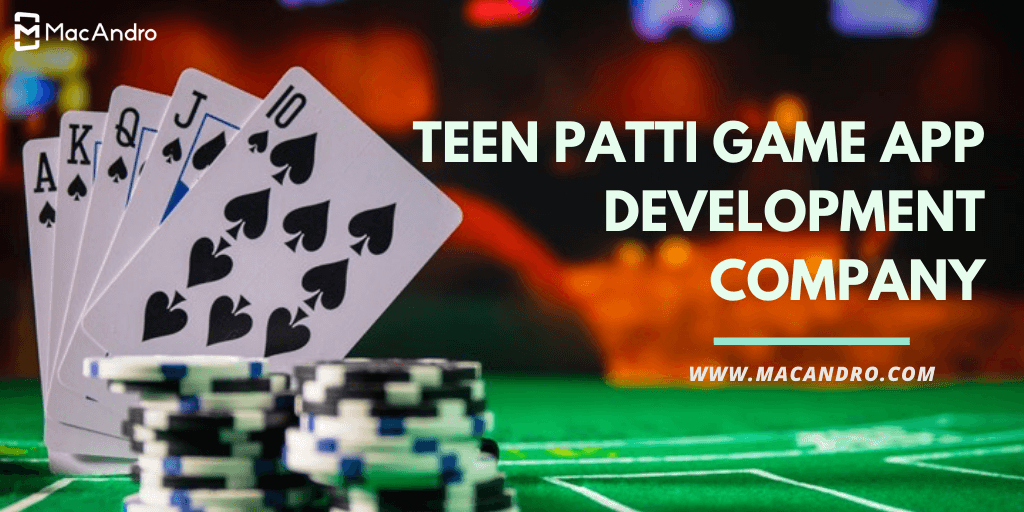 Teen Patti Game App Development Company