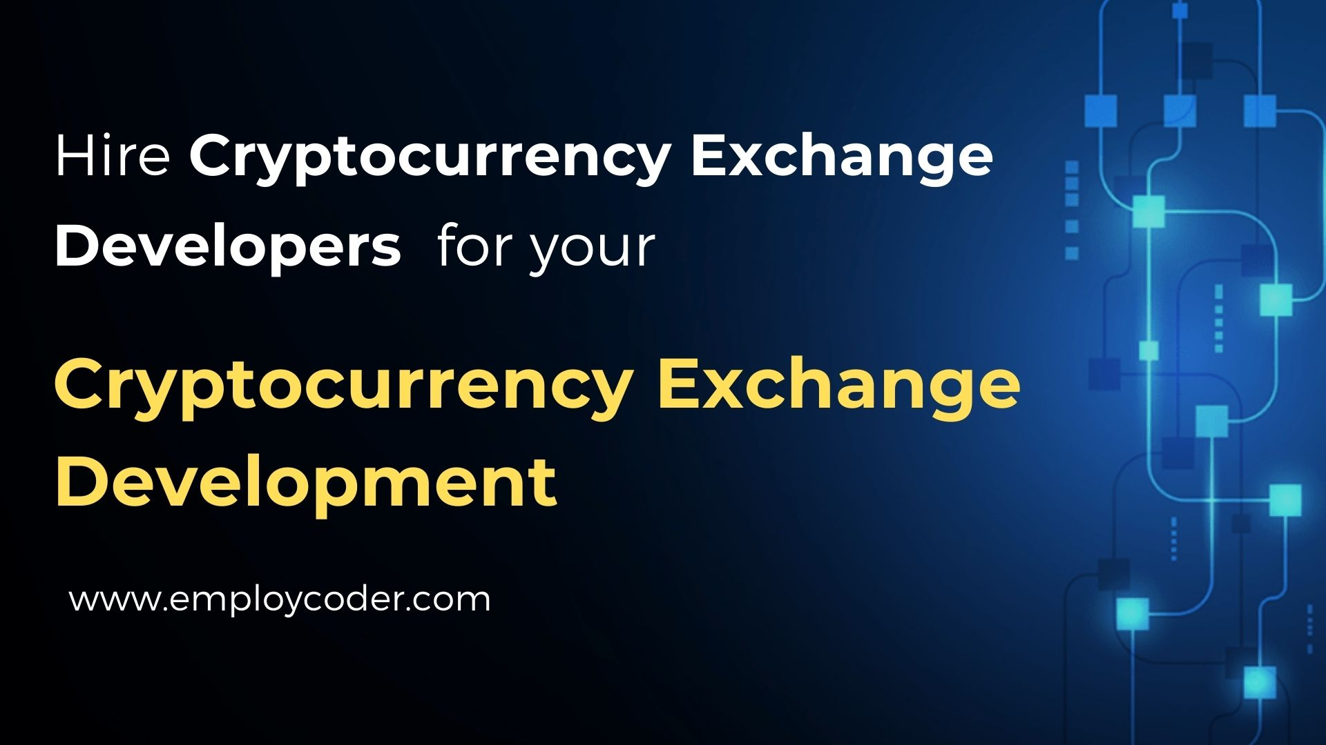 Hire Cryptocurrency Exchange Developers To Create Your Own Cryptocurrency Exchange
