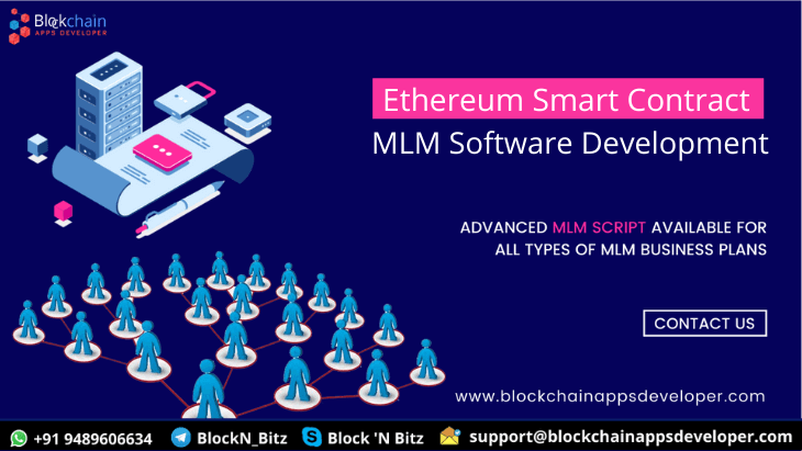 Ethereum Smart Contract MLM Software To Launch Smart Contract MLM Platform
