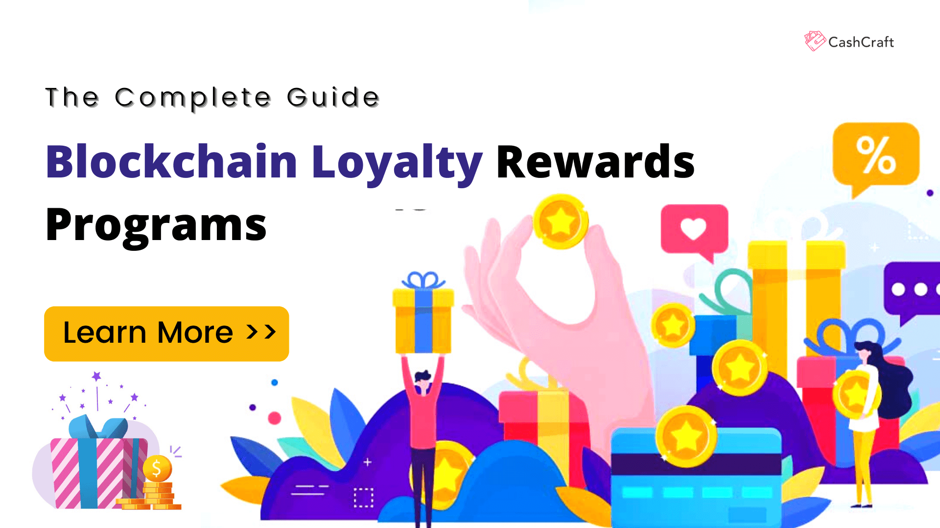 The Complete Guide To Blockchain Loyalty Rewards Programs
