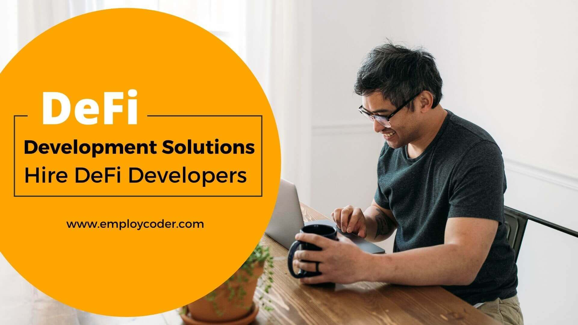 Hire DeFi Developers For All Your DeFi Development Projects