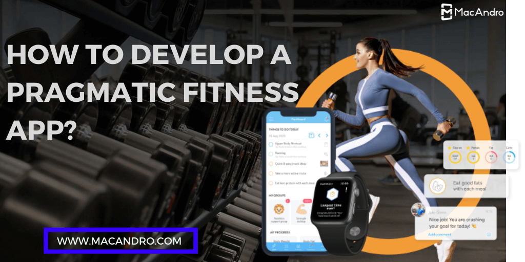 How To Create a Lucrative Fitness App In 2021?