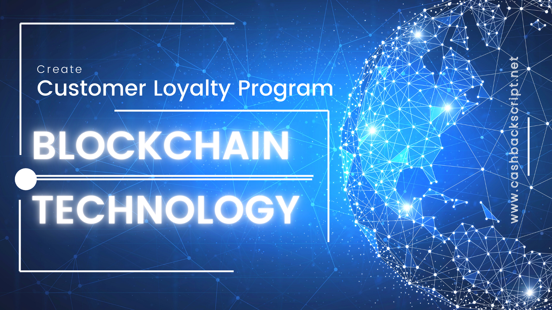 Create Customer Loyalty Program In Blockchain Technology