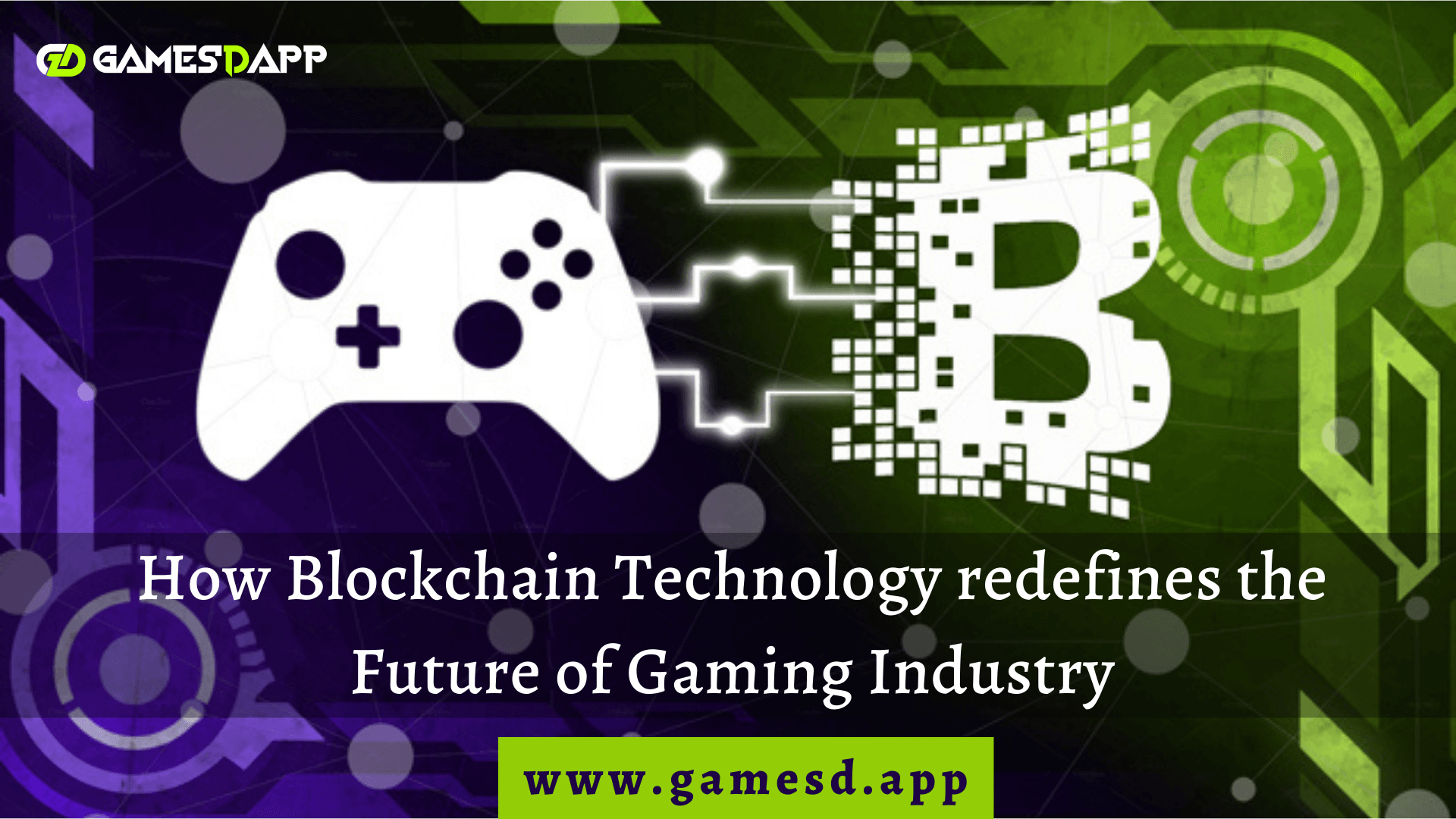 How will Blockchain Technology Redefine the Future of Gaming?
