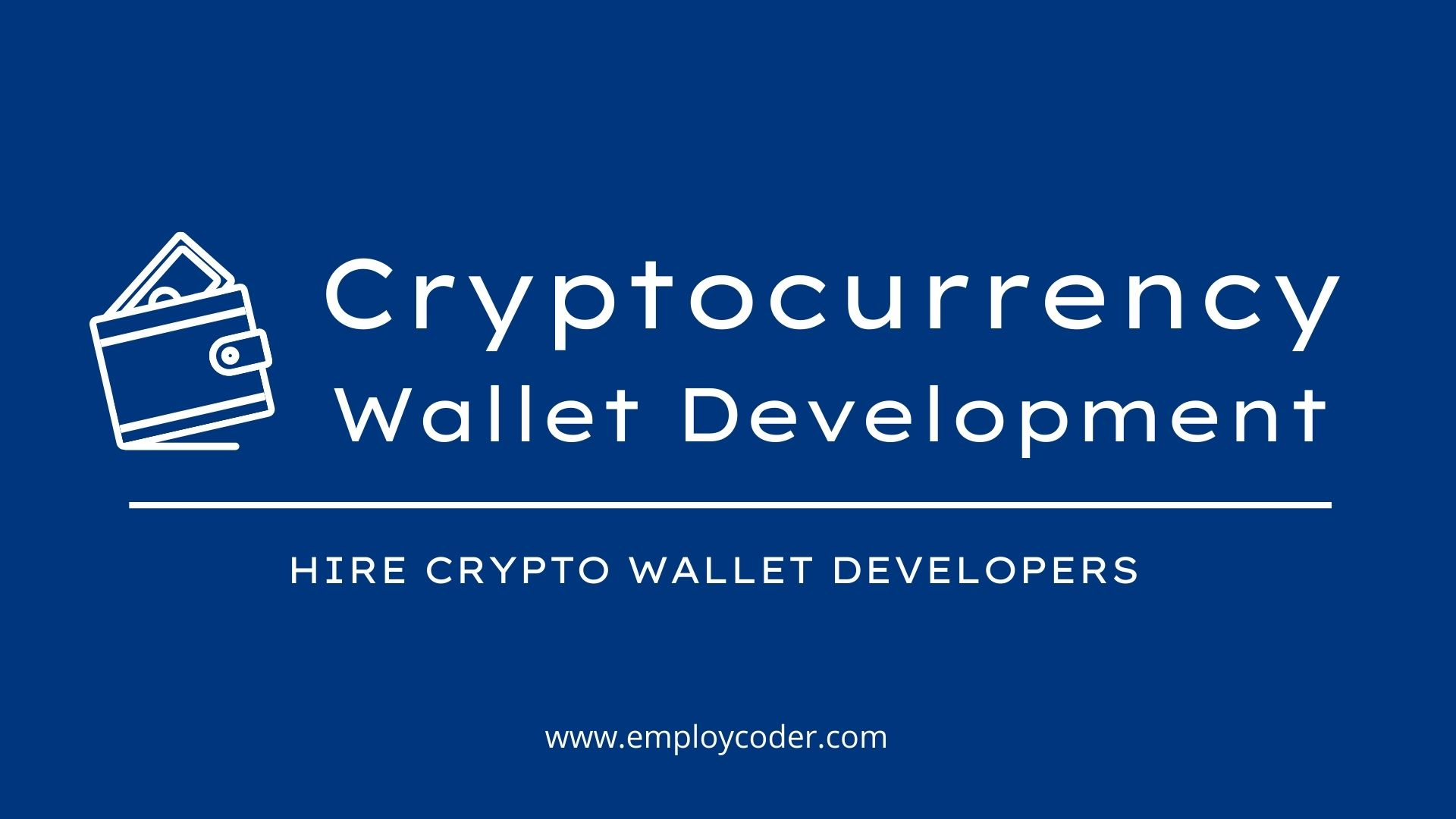 Hire Crypto Wallet Developers To Create Ultra-Secure Cryptocurrency Wallets