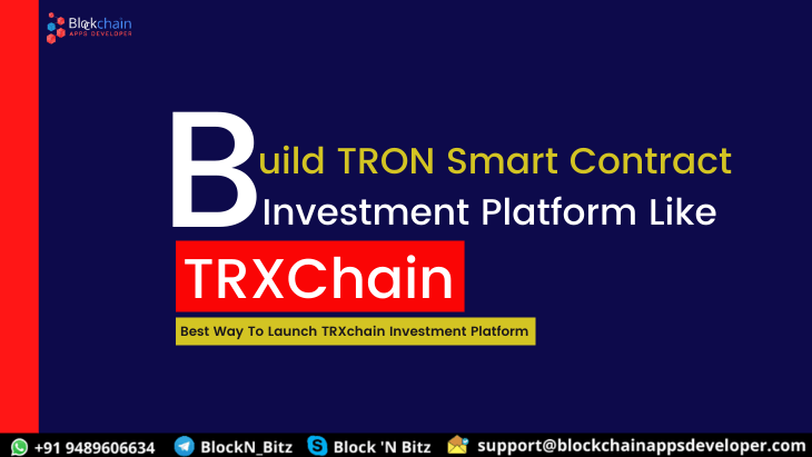 How to build TRON Smart Contract DApp based Investment Platform Like TRXChain?