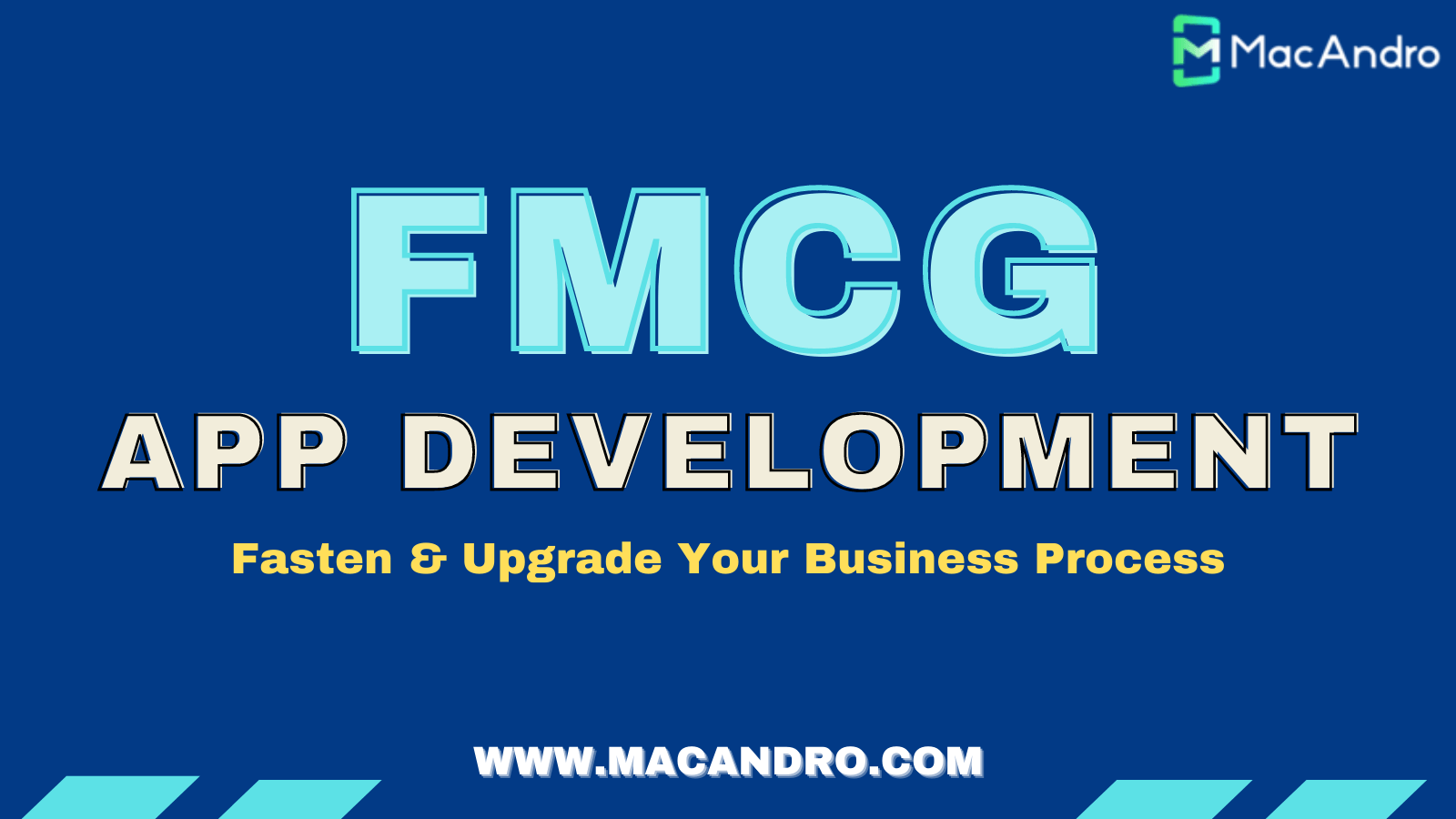 Macandro Extends Mobile App Development Solutions For FMCG Industry