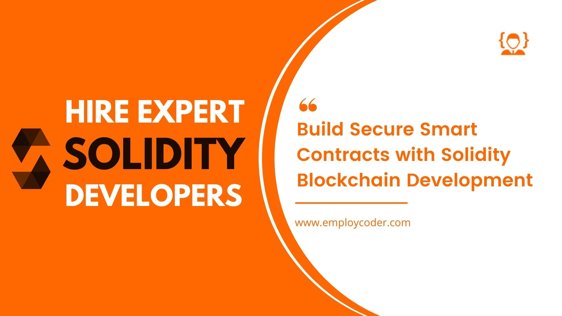 Hire Solidity Developers To Develop Secure Smart Contracts and Blockchain Applications