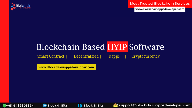 Develop Your Fascinating HYIP Investment Platform on Ethereum & TRON Network  | Blockchain-based HYIP Software
