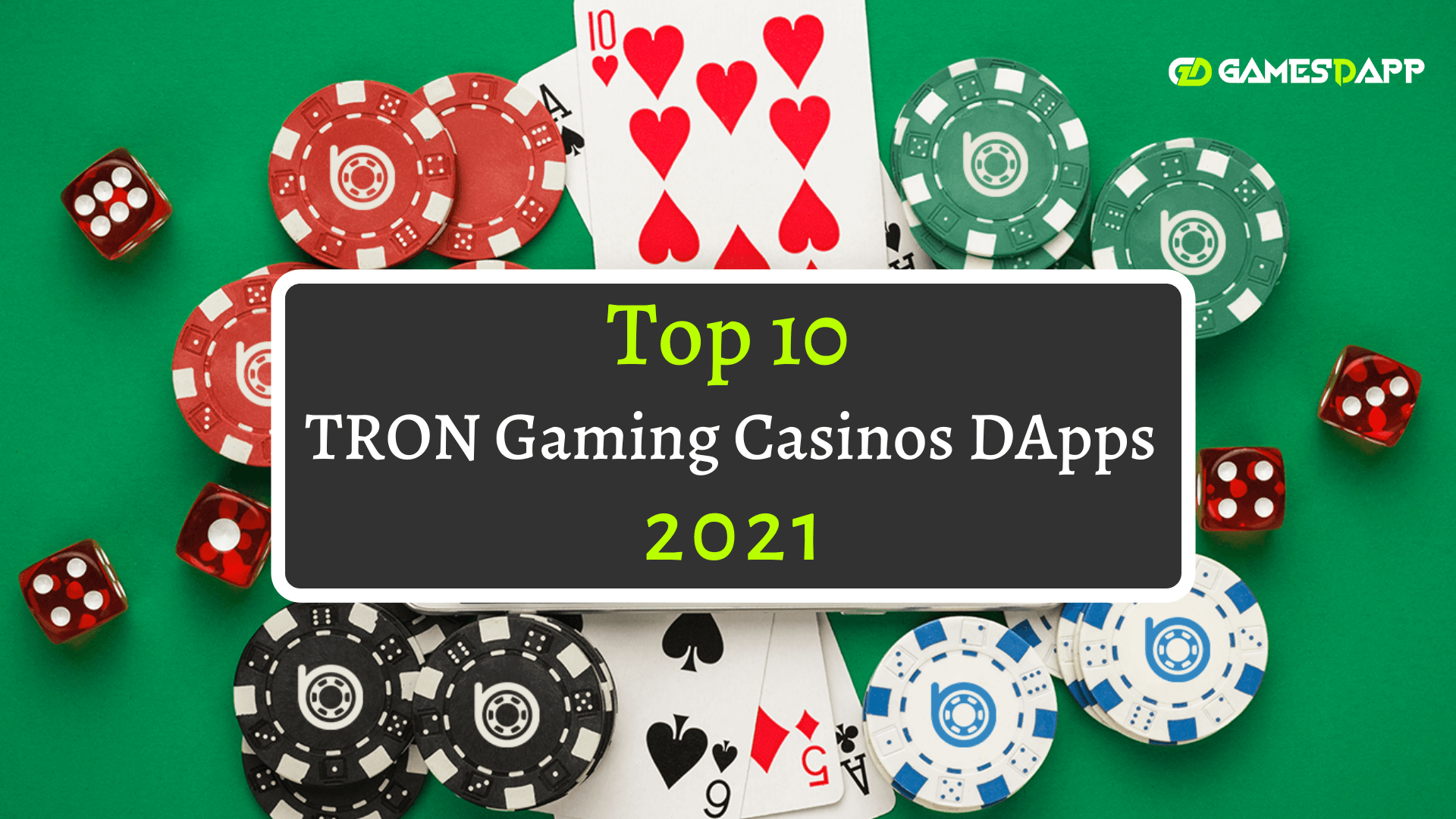 Top 10 TRON Gaming Casinos DApps 2021