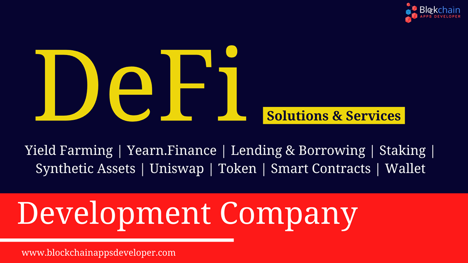 Decentralized Finance (DeFi) Development Company - Blockchainappsdeveloper