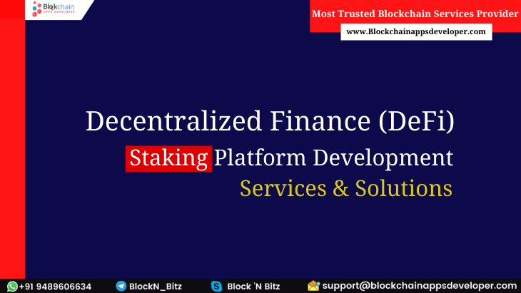 DeFi Staking Platform Development Services & Solutions Provider