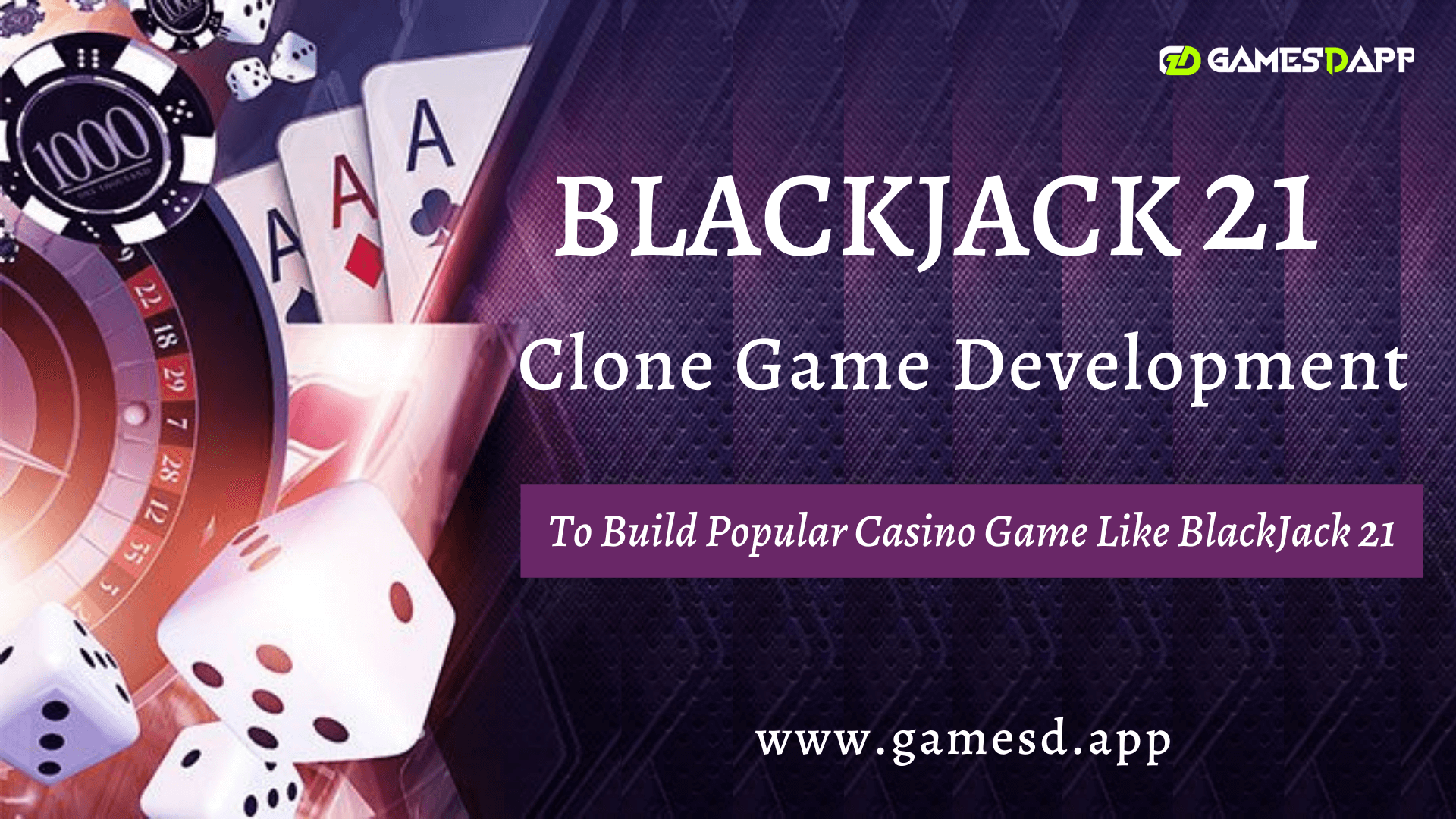 How to Build Popular Casino Game Like BlackJack 21? - BLACKJACK 21 Game Clone Development