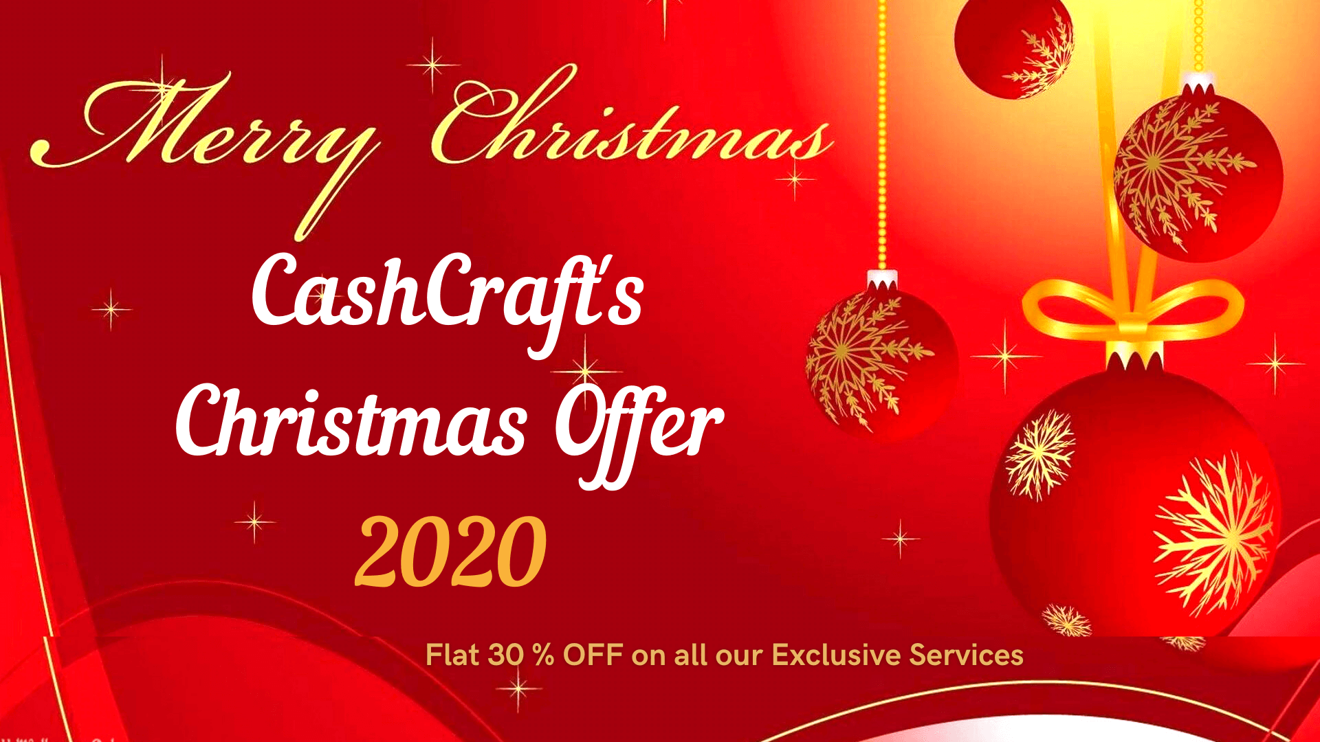 CashCraft's Christmas Offers 2020 | Flat 30 % Off