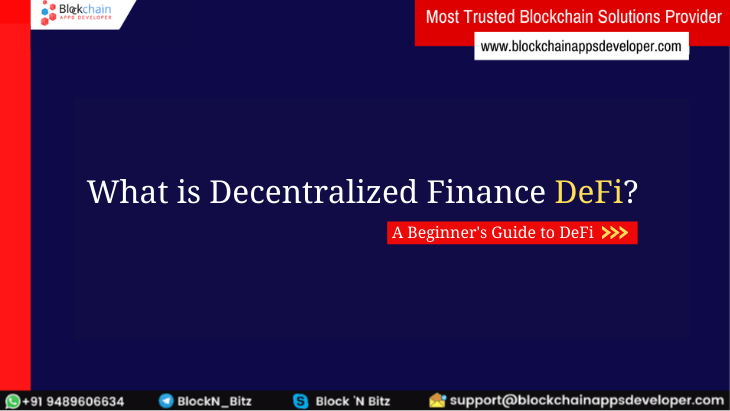 What is Decentralized Finance (DeFi)? - A Complete Guide for Beginners & Startups 2021