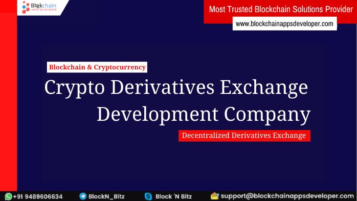 Cryptocurrency Derivatives Exchange Development Services -  BlockchainAppsDeveloper