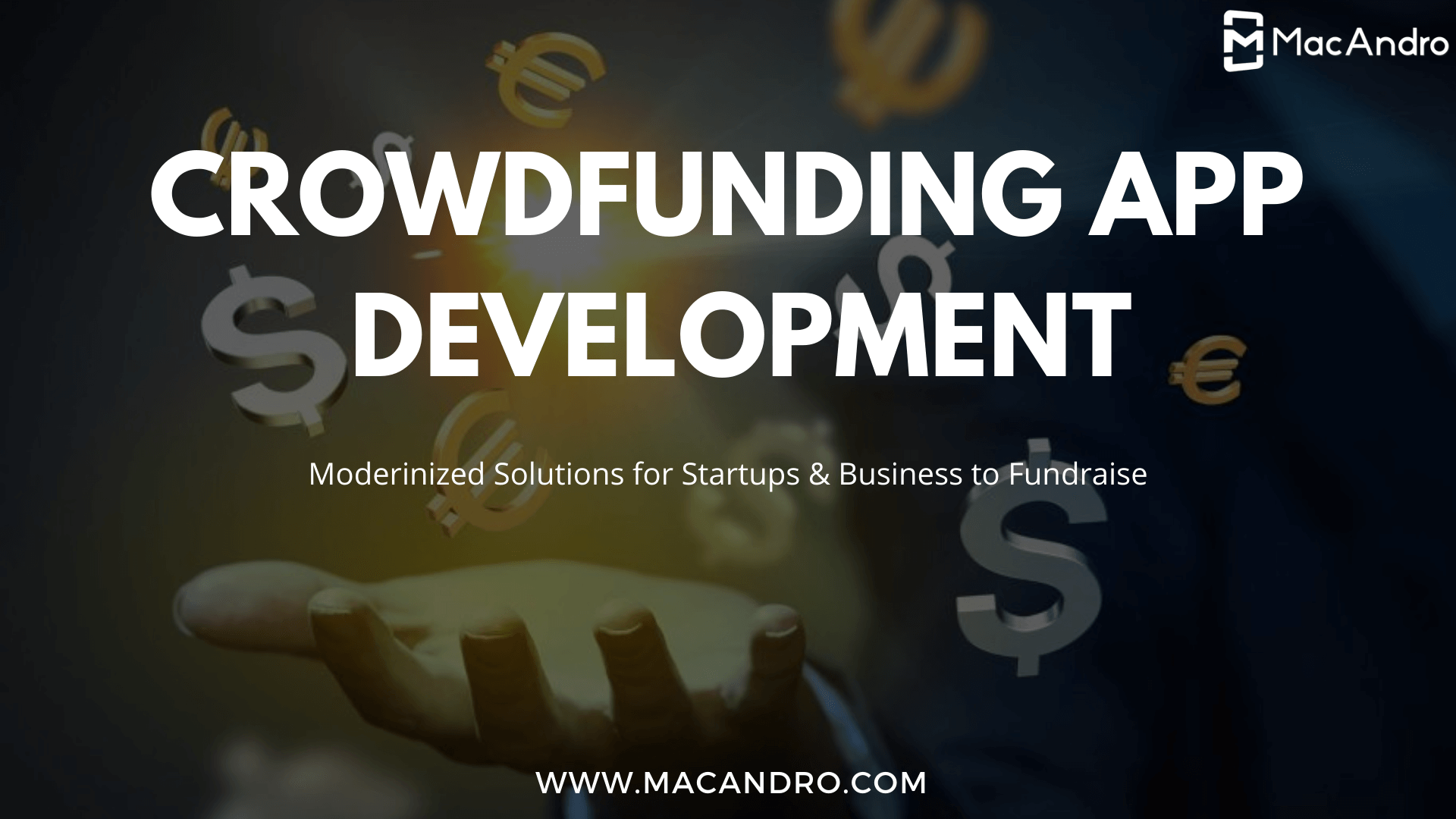 Crowdfunding Apps - A Modern Solution For Startups and Enterprise To Embrace Fundraising