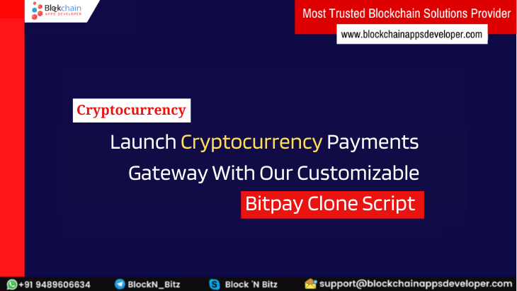 Bitpay Clone Script to Build a Crypto Payment Gateway Similar to Bitpay