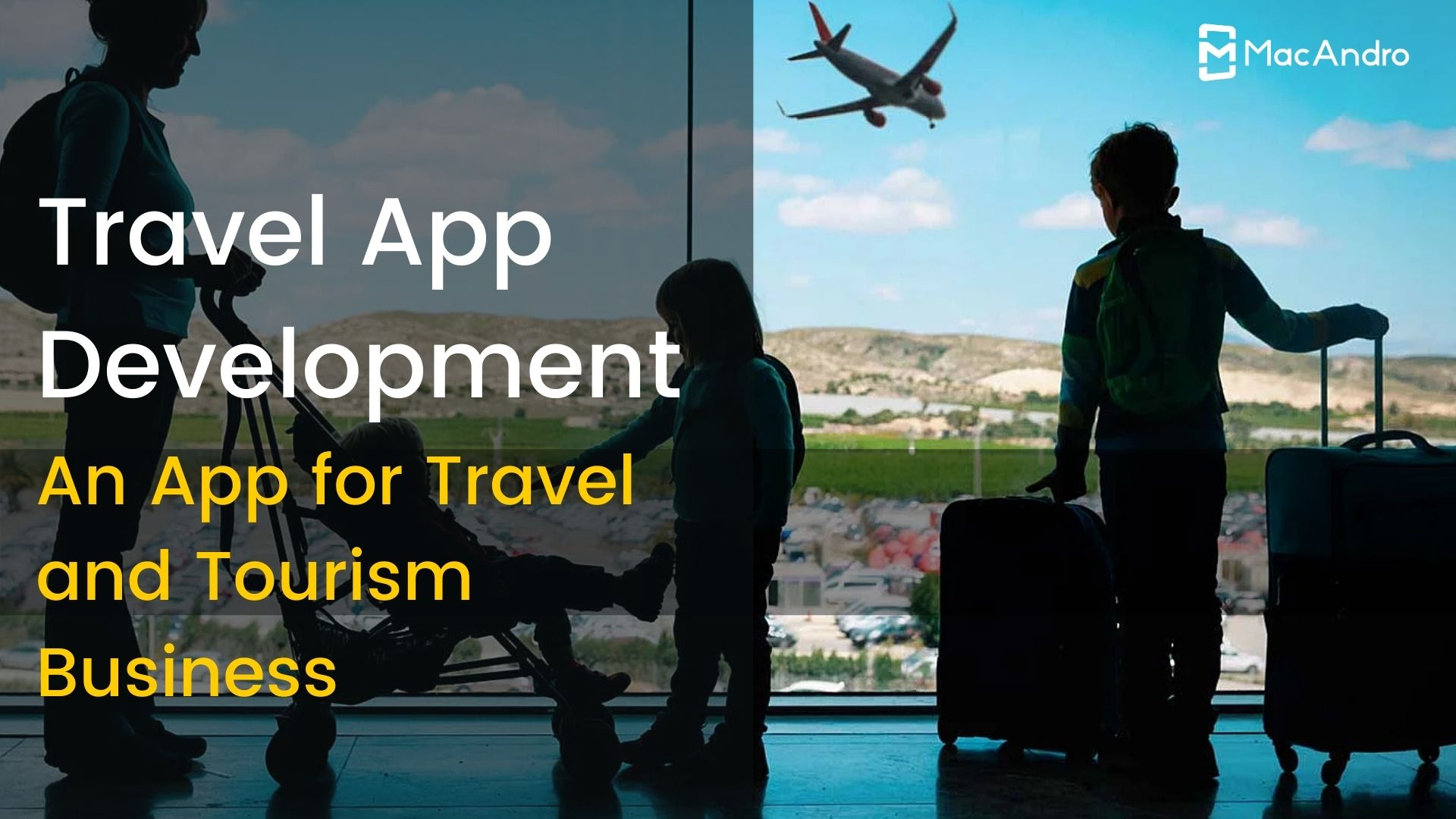 How to Build a Travel App for Travel and Tourism Business?