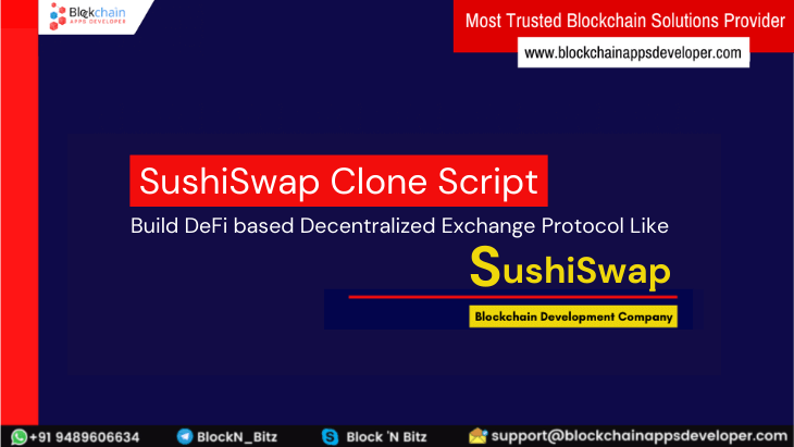 SushiSwap Clone Script to Launch Ethereum Powered DeFi Exchange Similar to SushiSwap