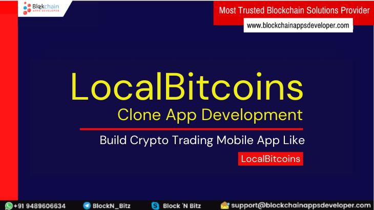 LocalBitcoins Clone App to Build P2P Crypto Exchange App Like LocalBitcoins App