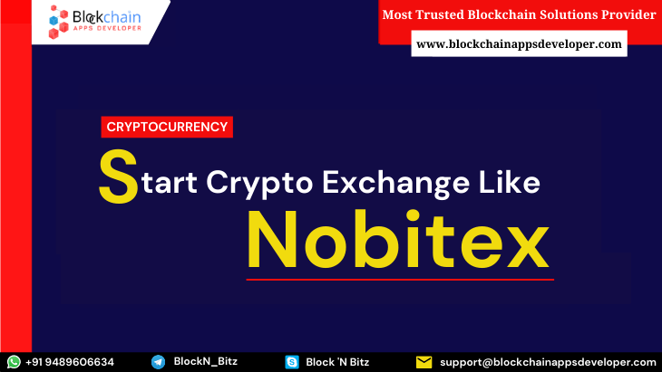 Nobitex Clone Script - To Start Cryptocurrency Exchange like Nobitex