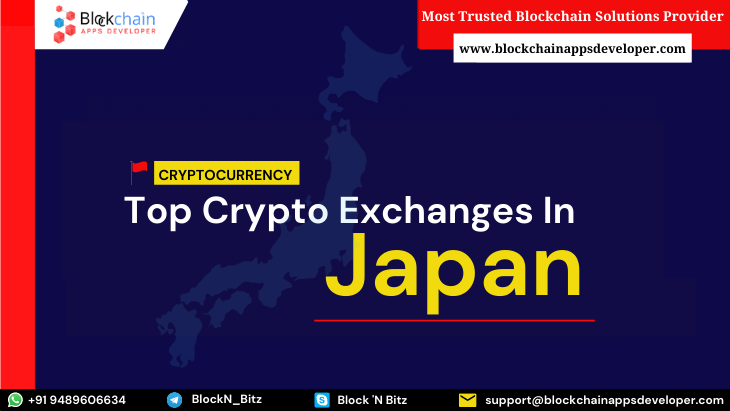 https://res.cloudinary.com/dt9okciwh/image/upload/v1613655868/blockchainappsdeveloper/top-cryptocurrency-exchanges-in-japan.png